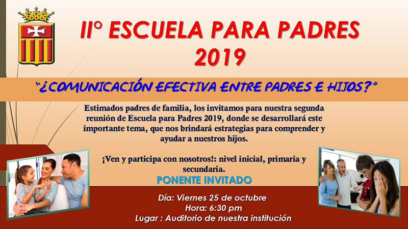 2° Escuela para Padres 2019 ¿Comunicación efectiva entre padres e hijos?