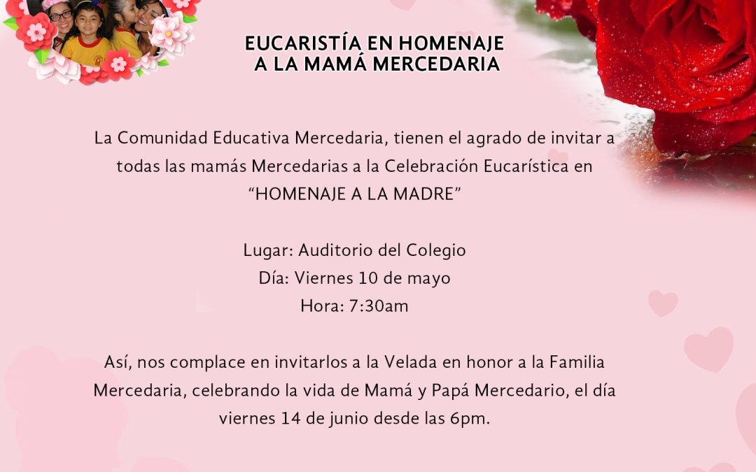 Eucaristía en Homenaje a la Mamá Mercedaria