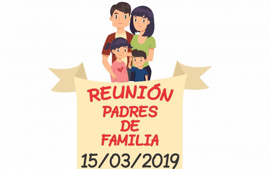 Reunión de Padres de Familia         15/03/2019